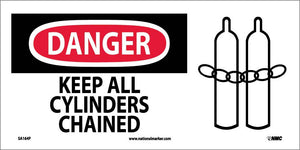 Danger Keep All Cylinders Chained Sign