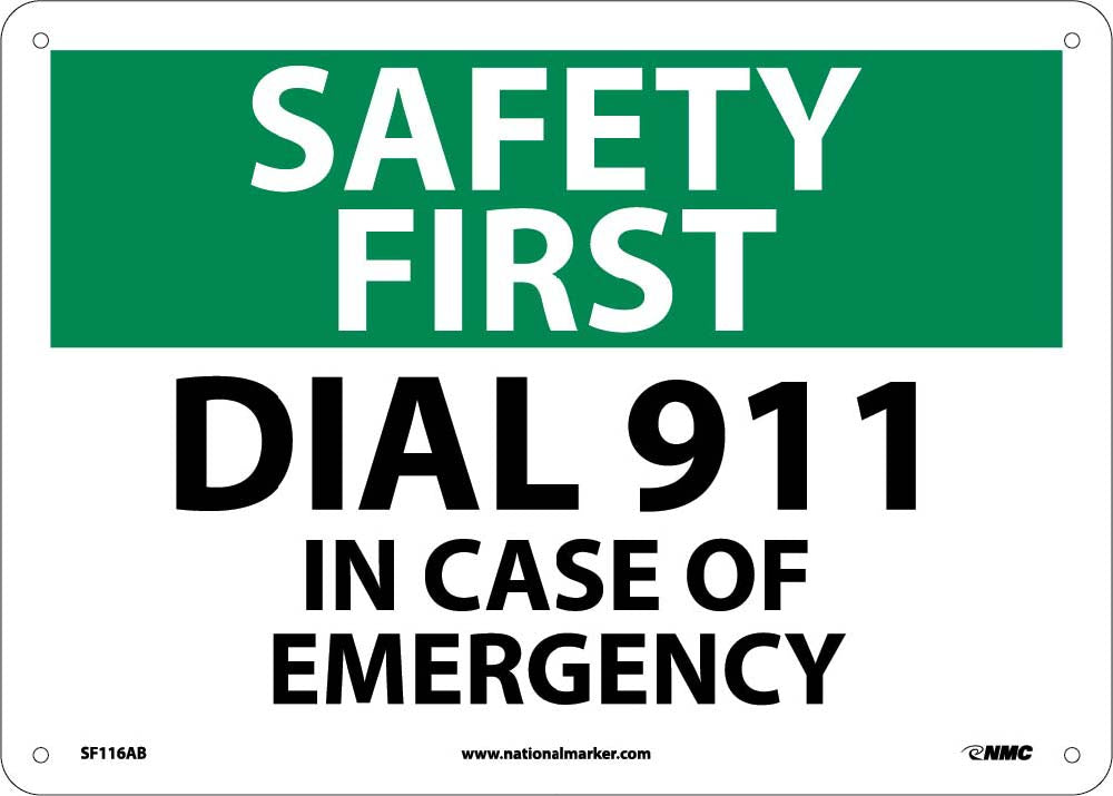Safety First Dial 911 In Case Of Emergency Sign