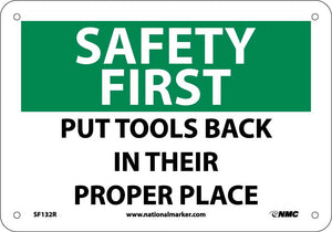 Safety First Put Tools Back In Their Proper Place Sign