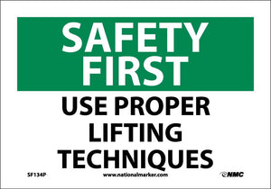 Safety First Use Proper Lifting Techniques Sign