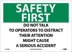 Safety First, Do Not Talk To Operators To Distract Their Attention