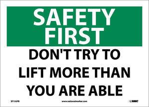 Safety First, Don'T Try To Lift More Than You Are Able Sign
