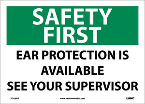 Safety First Ear Protection Is Available Sign