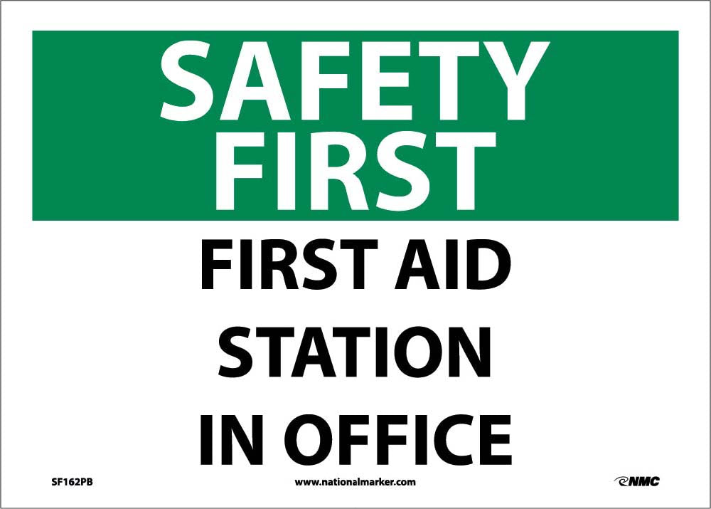 Safety First Aid Station In Office Sign