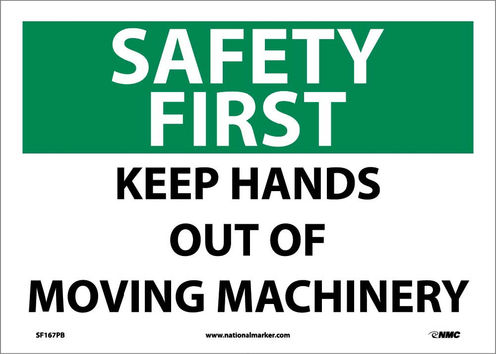 Safety First Keep Hands Out Sign