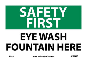 Safety First Eye Wash Fountain Here Sign
