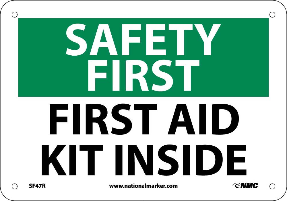 Safety First Aid Kit Inside Sign