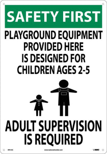 Safety First Adult Supervision Sign
