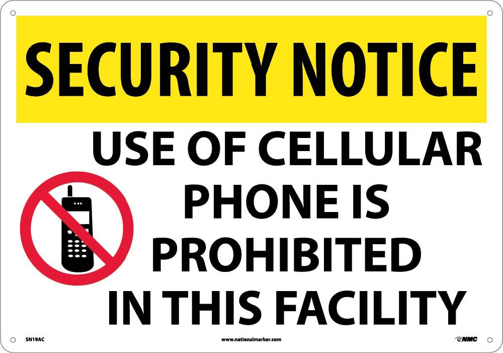 Security Notice Use Of Cellular Phone Is Prohibited Sign