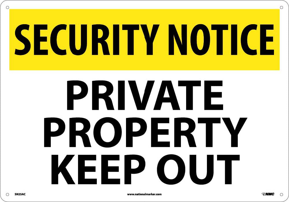 Security Notice Private Property Keep Out Sign