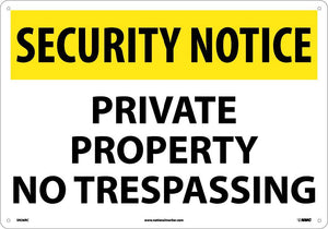 Security Notice Private Property No Trespassing Sign