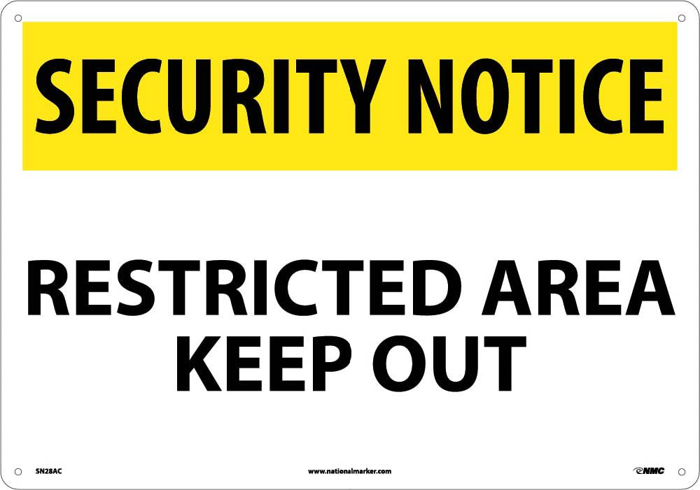 Security Notice Restricted Area Keep Out Sign