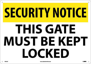 Security Notice This Gate Must Be Kept Locked Sign