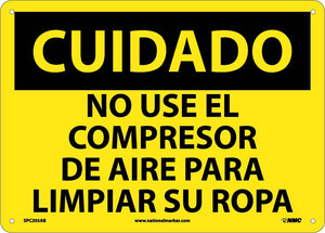 Caution Do Not Use Compressed Air Sign - Spanish