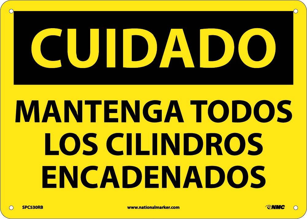 Caution Keep All Cylinders Chained Sign - Spanish