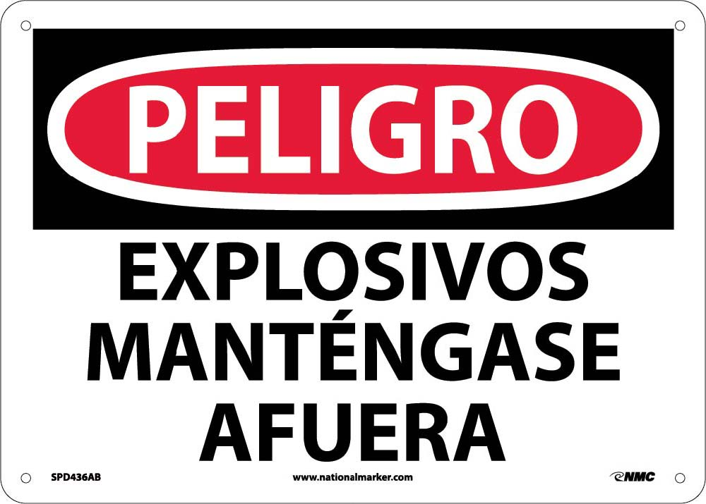 Danger Explosives Keep Out Sign - Spanish
