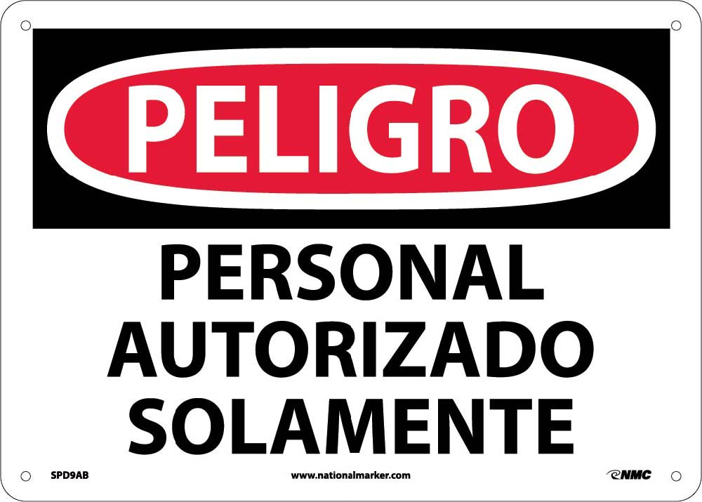 Danger Authorized Personnel Only Sign - Spanish