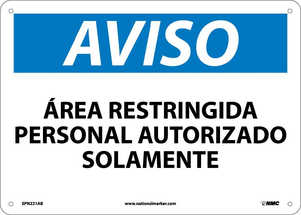 Notice Restricted Area Personnel Only Sign - Spanish
