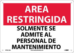 Restricted Area Maintenance Personnel Only Sign - Spanish