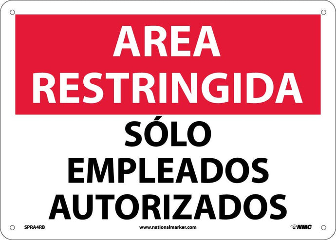 Restricted Area Authorized Employees Only Sign - Spanish