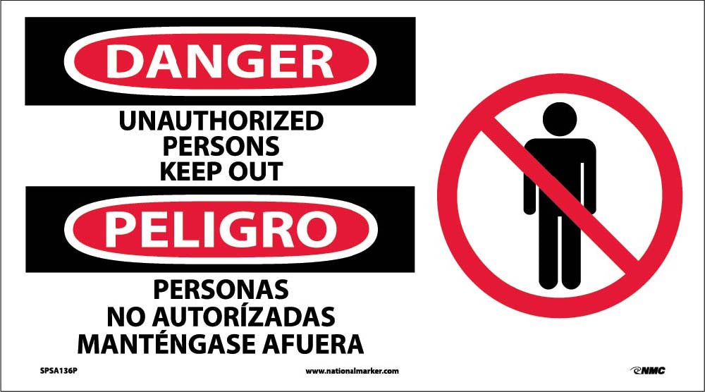Danger Keep Out Sign - Bilingual