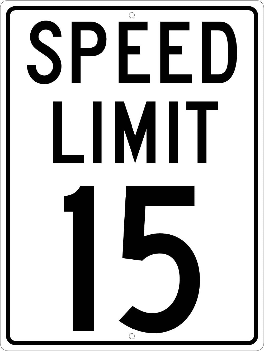 Speed Limit 15 Sign