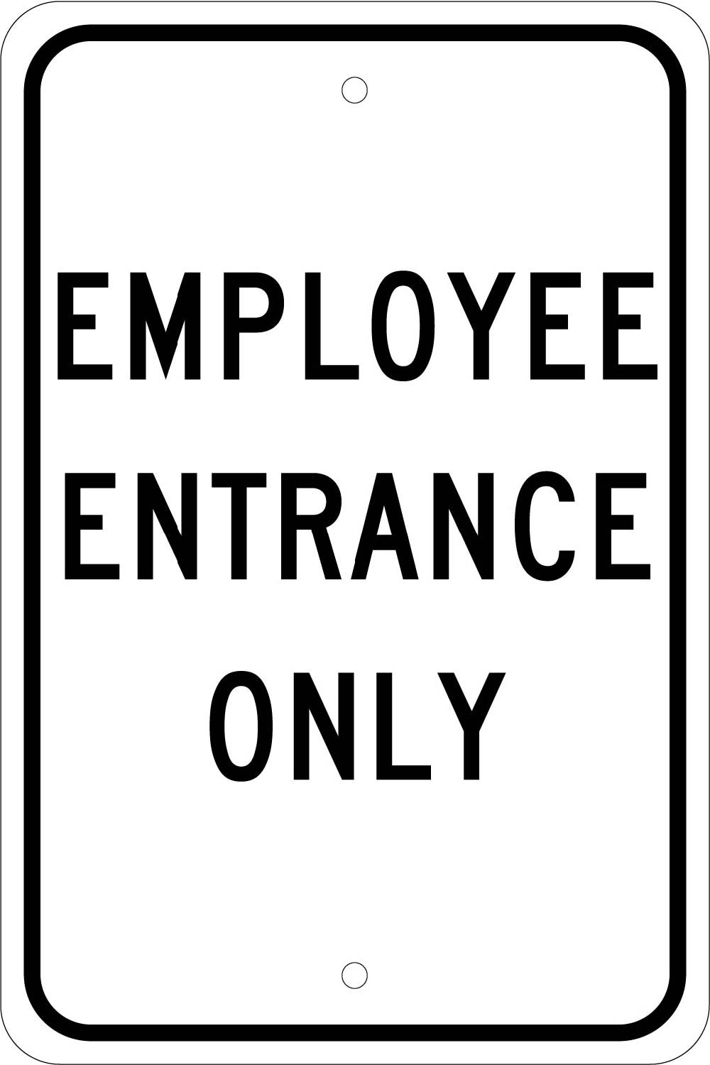 Employee Entrance Only Sign