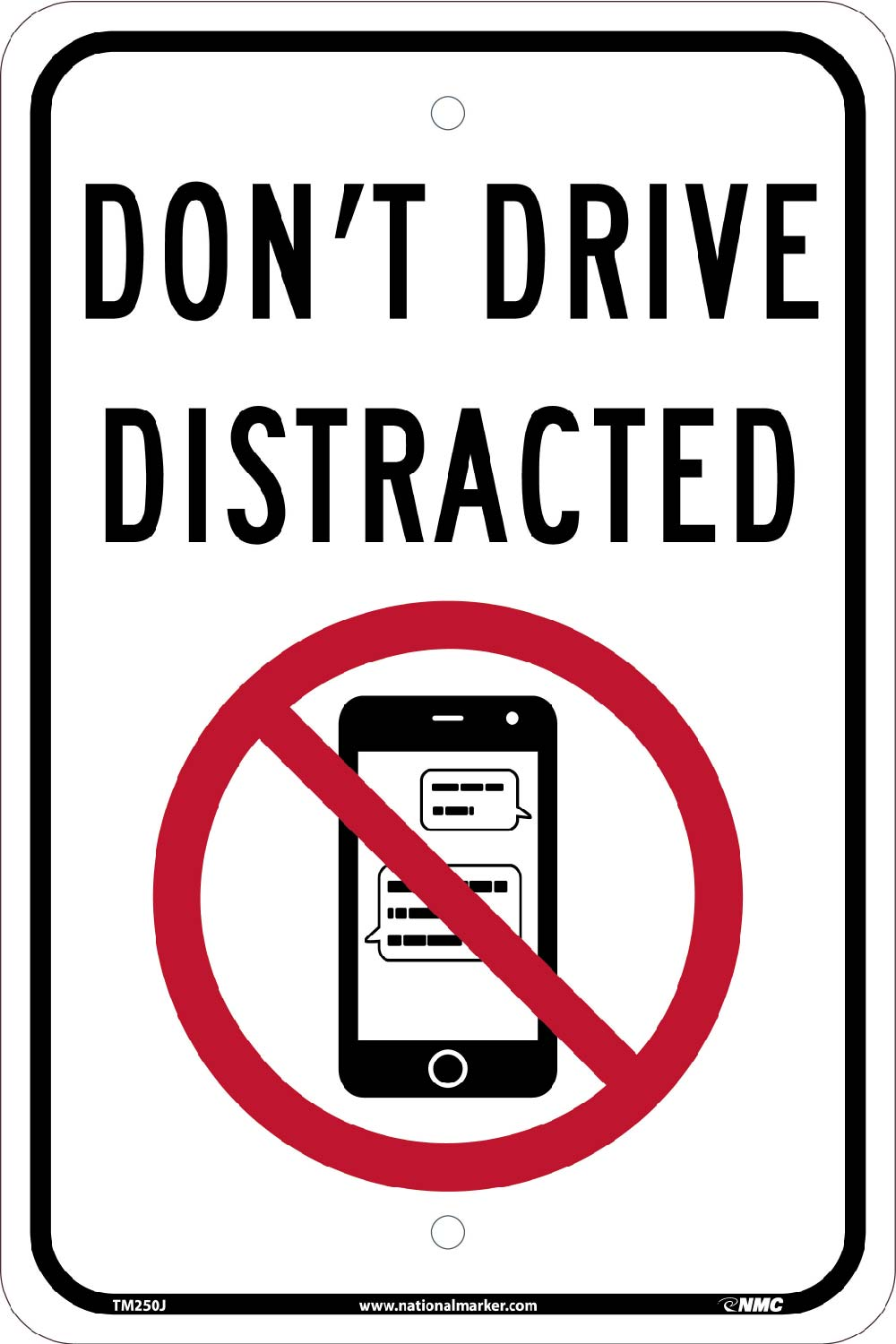 Dont Drive Distracted Traffic Sign Traffic Sign