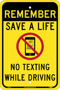 Remember Save A Life Traffic Sign Traffic Sign