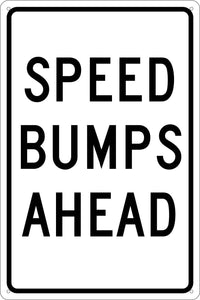 Speed Bumps Ahead Sign