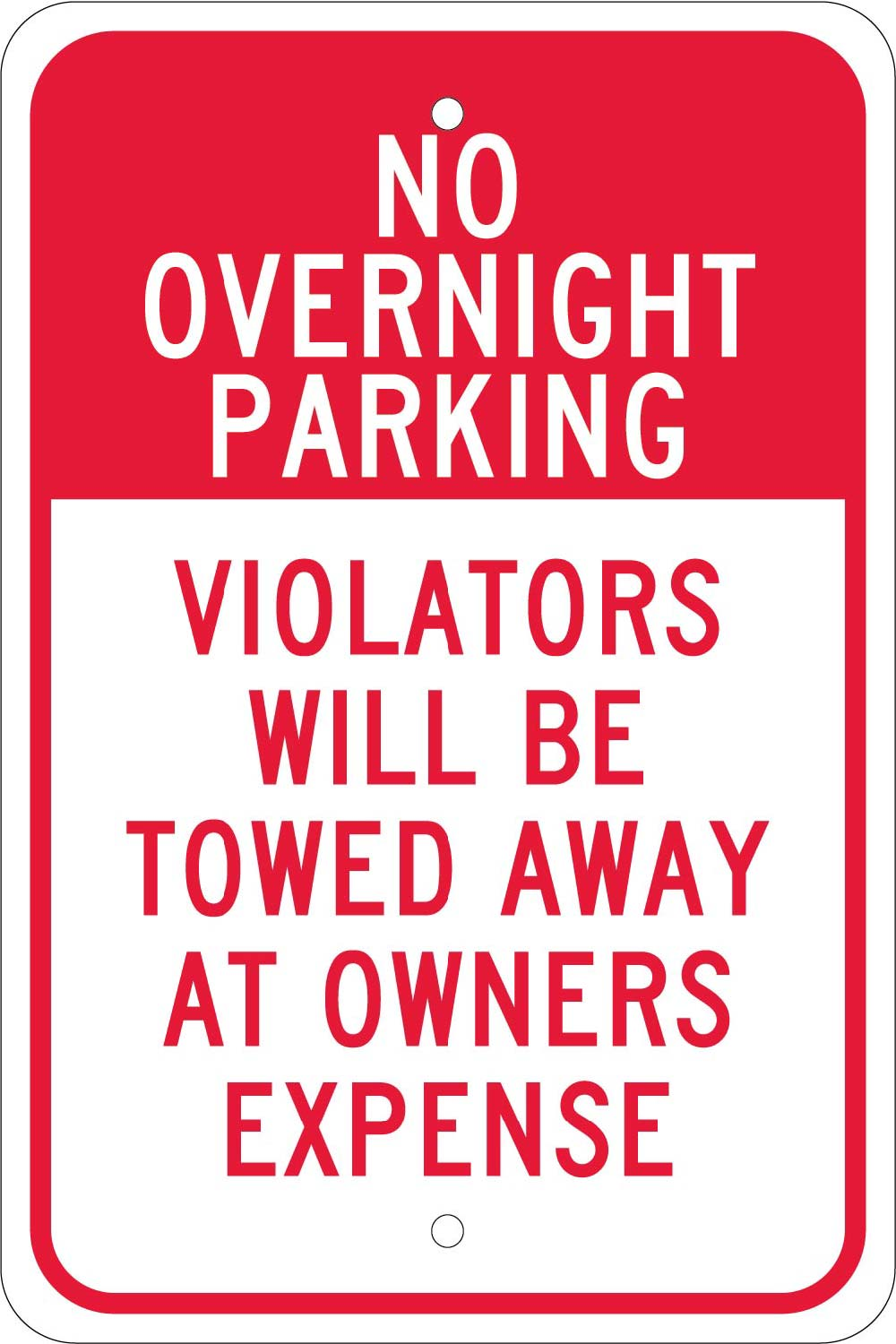 No Overnight Parking Violators Will Be Towed Sign