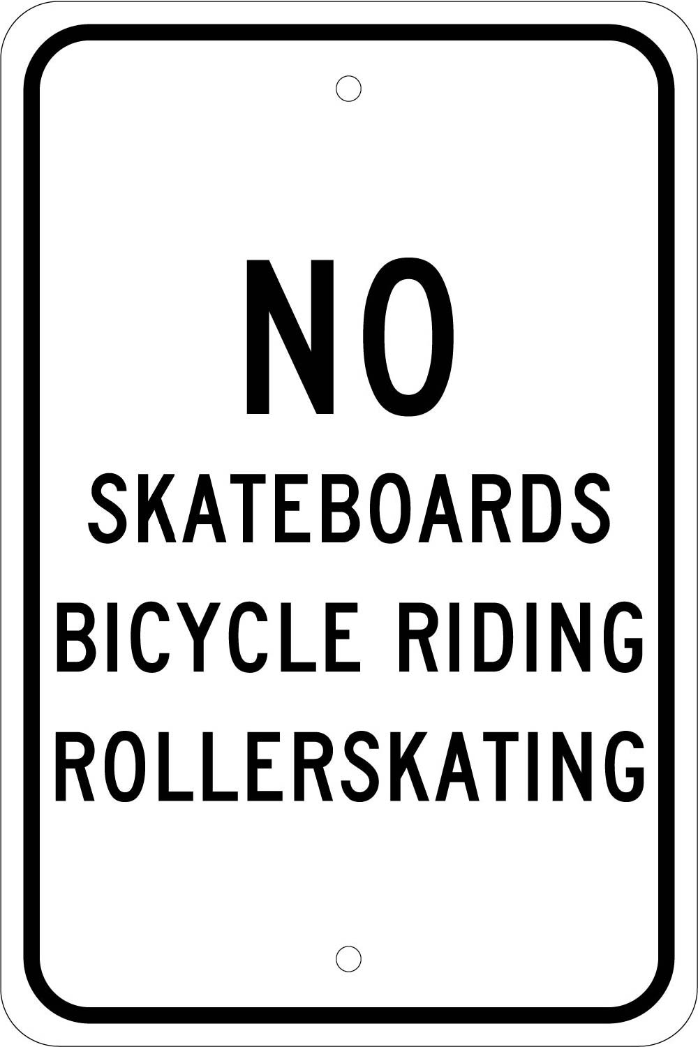 No Skateboards Bicycle Riding Rollerskating Sign