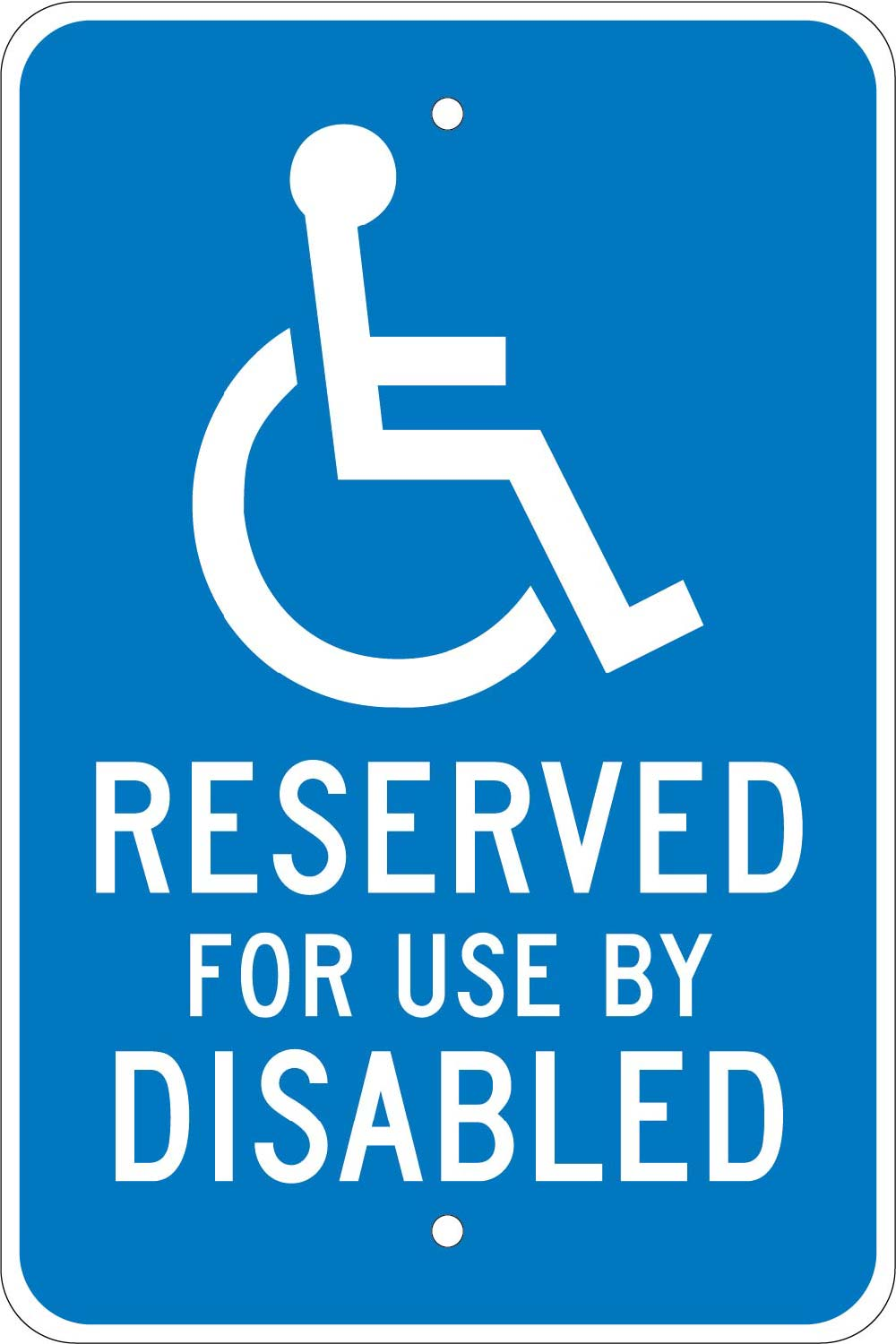 Reserved For Use By Disabled Traffic Sign