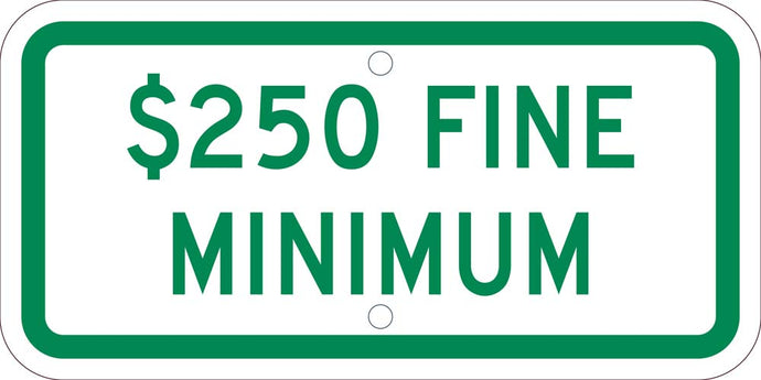 State Handicapped Parking Plaque $250 Fine Minimum