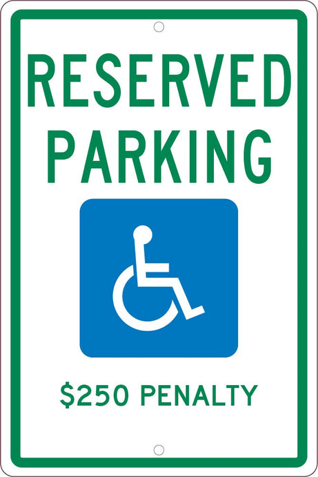 State  Handicapped  Reserved Parking $250 Penalty Sign