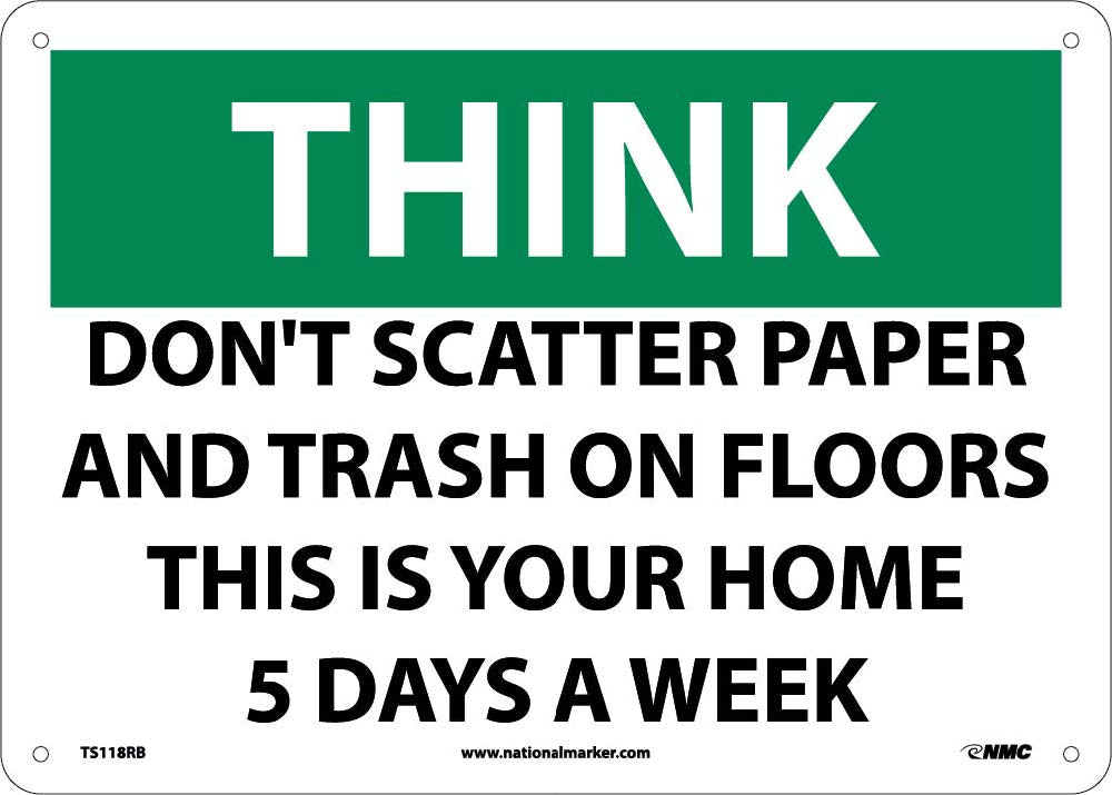 Think Don'T Scatter Paper And Trash Sign