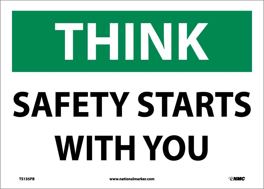 Think Safety Starts With You Sign