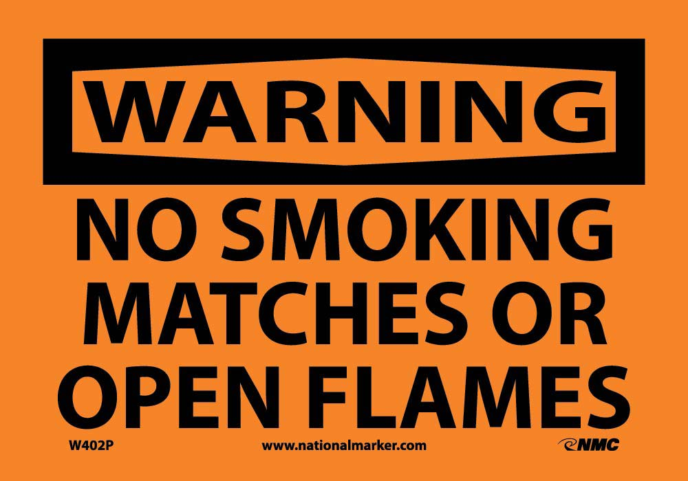 Warning No Smoking Matches Or Open Flames Sign