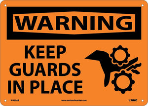 Warning Keep Guards In Place Sign