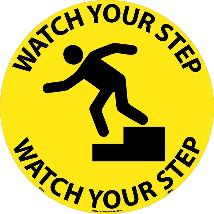 Watch Your Step Walk On Floor Sign