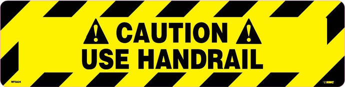 Caution Use Handrail Anti-Slip Cleat