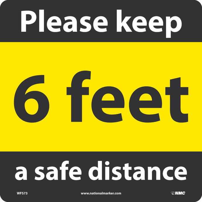 KEEP A SAFE DISTANCE WALK ON FLOOR SIGN Adhesive Backed Vinyl 12