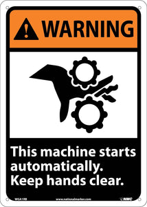 Warning This Machine Starts Automatically Sign