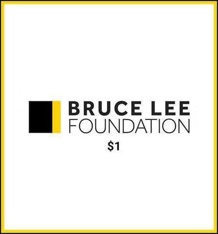 Bruce Lee Official Store Foundation Donation Bruce Lee Foundation Donation - $1.00
