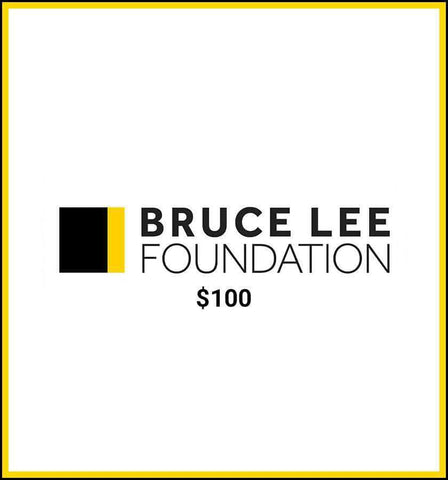 Bruce Lee Official Store Foundation Donation Bruce Lee Foundation Donation - $100.00