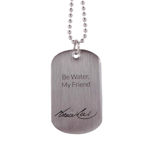 Be Water, My Friend Brushed Silver Dog Tag