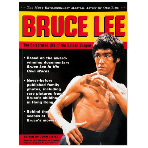 Tuttle Book Bruce Lee: The Celebrated Life of the Golden Dragon