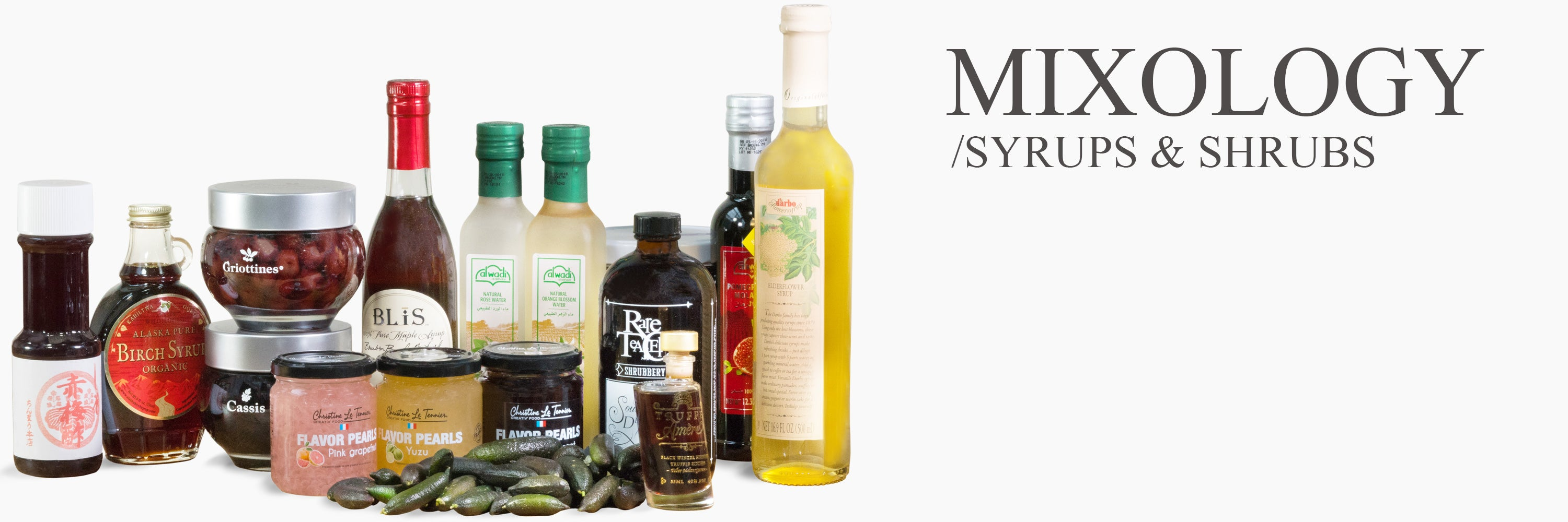 Syrups & Shrubs