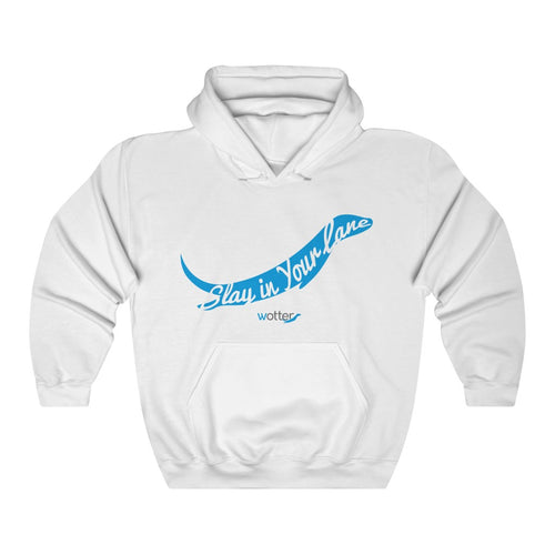 The SLAY IN YOUR LANE Hoodie - Wotter Swim Shop