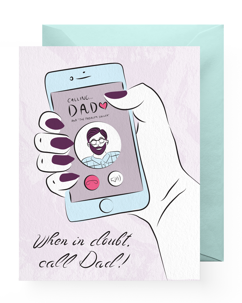 When in Doubt, Call Dad!